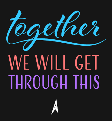 Together We Will Get Through This - APFA